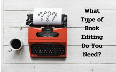 Book Editing: What Type Do You Need?
