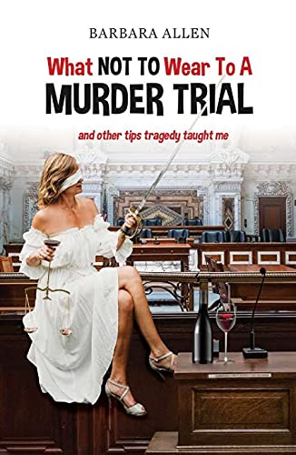 What Not to Wear to a Murder Trial book cover with blindfolded woman sitting in courtroom